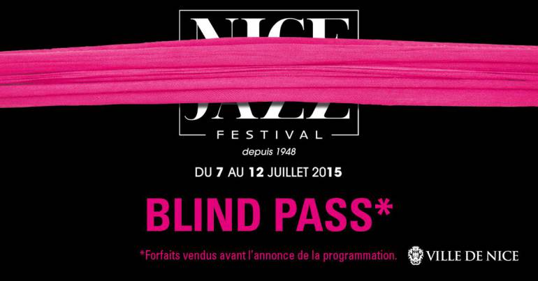 Blind pass Nice jazz festival  2015